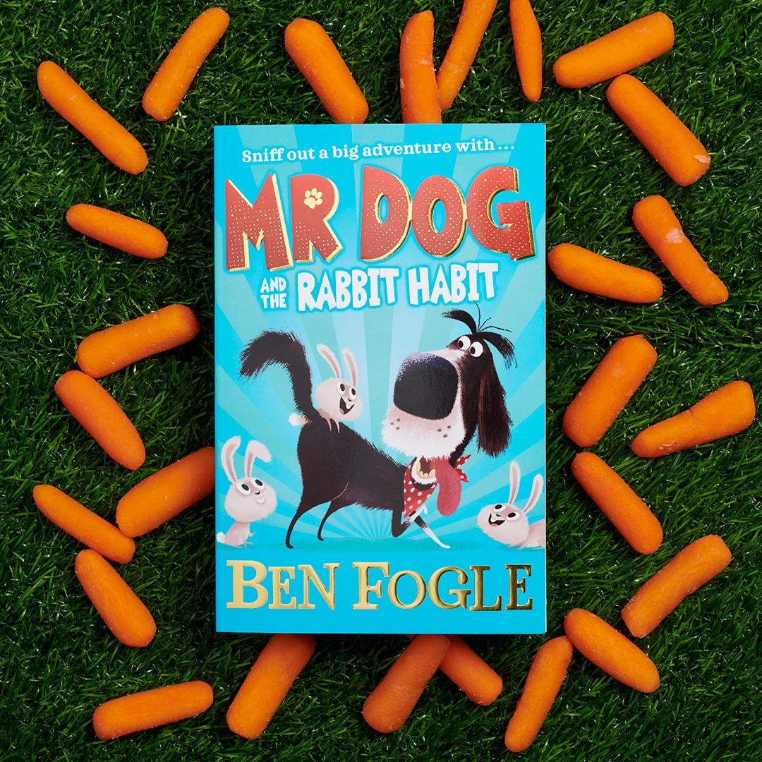 Mr Dog and the Rabbit Habit Ben Fogle