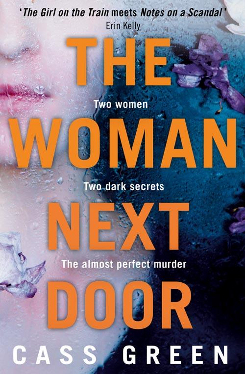 The Woman Next Door by Cass Green