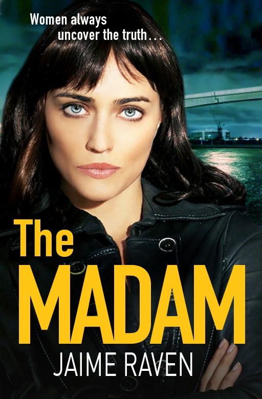 The Madam, Jaime Raven